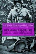 Hermann Göring und sein Agent Josef Angerer