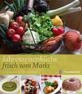 Jahreszeitenküche frisch vom Markt