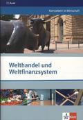Welthandel und Weltfinanzsystem, Themenheft