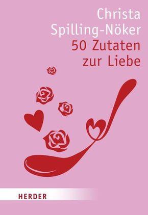 50 Zutaten zur Liebe