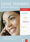 Business Milestones, Neubearbeitung: Workbook für alle kaufmännischen Ausgaben mit Prüfungsvorbereitung KMK-Fremdsprachenzertifikat + Audio-CD-ROM