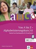 Von A bis Z - Alphabetisierungskurs für Erwachsene: Kursbuch A1, m. 2 Audio-CDs