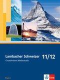 Lambacher-Schweizer, Ausgabe Bayern: 11./12. Schuljahr, Grundwissen Mathematik