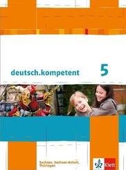 deutsch.kompetent, Ausgabe Sachsen, Sachsen-Anhalt, Thüringen: 5. Klasse, Schülerbuch