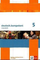 deutsch.kompetent, Ausgabe Sachsen, Sachsen-Anhalt, Thüringen: 5. Klasse, Arbeitsheft
