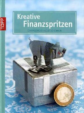 Kreative Finanzspritzen
