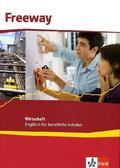 Freeway, Ausgabe Wirtschaft, Neubearbeitung 2011: Schülerbuch