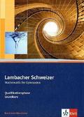Lambacher-Schweizer, Ausgabe Nordrhein-Westfalen ab 2010: Qualifikationsphase - Grundkurs, Schülerbuch m. CD-ROM