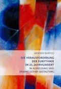 Die Herausforderung der Eurythmie im 21. Jahrhundert in Ausbildung und dramatischer Gestaltung
