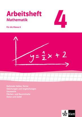 Arbeitsheft Mathematik, Neuausgabe: Für die Klasse 8; H.4