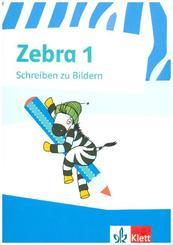 Zebra, Ausgabe ab 2007: 1. Schuljahr, Schreiben zu Bildern