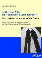 Mütter und Väter im evolutionären Licht betrachtet