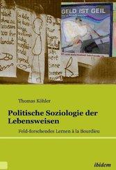 Politische Soziologie der Lebensweisen