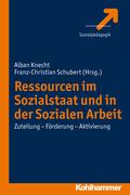 Ressourcen im Sozialstaat und in der Sozialen Arbeit