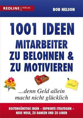 1001 Ideen, Mitarbeiter zu belohnen und zu motivieren