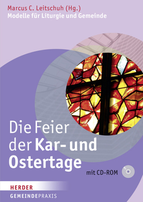 Die Feier der Kar- und Ostertage, m. CD-ROM