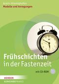 Frühschichten in der Fastenzeit, m. CD-ROM