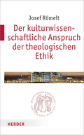 Der kulturwissenschaftliche Anspruch der theologischen Ethik