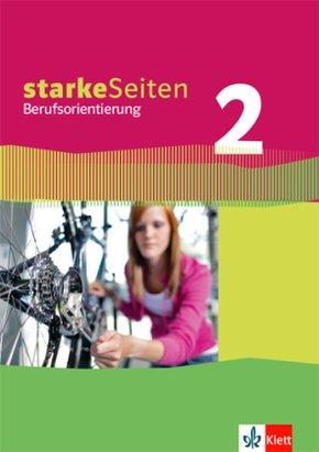 starkeSeiten Berufsorientierung: 7 bis 8. Schuljahr, Schülerbuch; Bd.2
