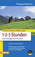 Südtirols schönste Wanderungen - 1-2-3 Stunden