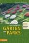 Die schönsten Gärten und Parks
