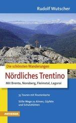 Die schönsten Wanderungen Nördliches Trentino