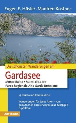 Die schönsten Wanderungen Gardasee