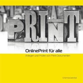 Online Print für alle - Anlegen und Prüfen von Print-Dokumenten