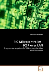 PIC Mikrocontroller - ICSP over LAN (eBook, PDF)