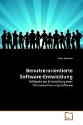 Benutzerorientierte Software-Entwicklung (eBook, PDF)
