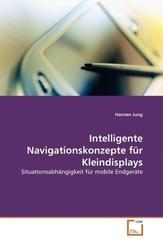 Intelligente Navigationskonzepte für Kleindisplays (eBook, PDF)