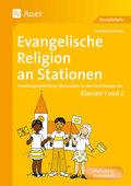 Evangelische Religion an Stationen, Klassen 1 und 2