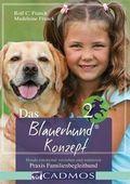 Das Blauerhund® Konzept - Bd.2