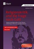 Religionskritik und die Frage nach Gott
