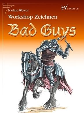 Workshop Zeichnen - Bad Guys