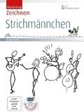 Workshop Zeichnen, Strichmännchen, m. DVD