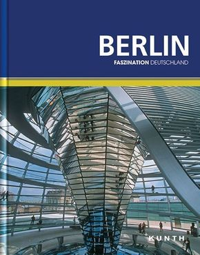 Berlin - Bildband Faszination Deutschland