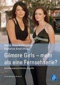 Gilmore Girls - mehr als eine Fernsehserie?