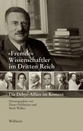 »Fremde« Wissenschaftler im Dritten Reich