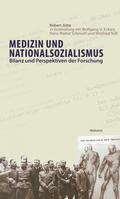 Medizin und Nationalsozialismus - Ein Forschungsbericht