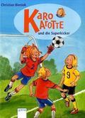Karo Karotte und die Superkicker