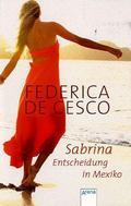 Sabrina, Entscheidung in Mexiko