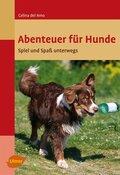 Abenteuer für Hunde
