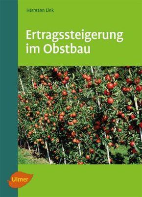 Ertragssteigerung im Obstbau