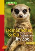 Erdmännchen & Co.
