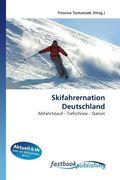 Skifahrernation Deutschland