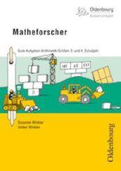 Matheforscher, 3. und 4. Schuljahr, Gute Aufgaben: Arithmetik / Größen