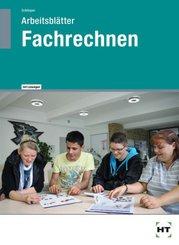 Fachrechnen Hauswirtschaft, Lehrerausgabe mit Lösungen zum Arbeitsheft