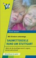 Mit Kindern unterwegs - Sauwetterziele rund um Stuttgart