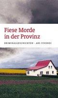 Fiese Morde in der Provinz